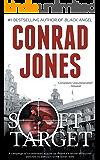 Soft Target (Soft Target Thriller Series Book 1)