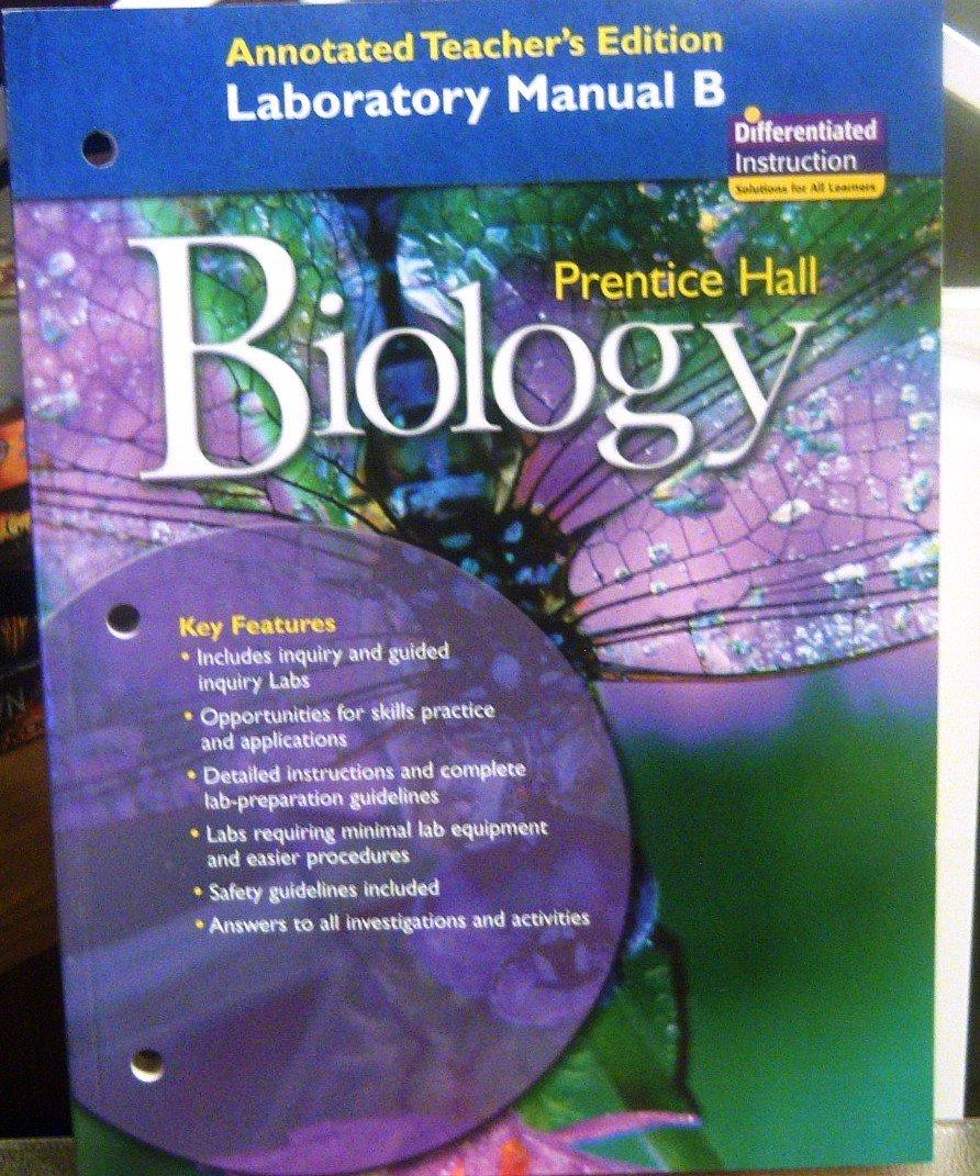prentice hall biology laboratory manual b annotated teacher rh amazon com prentice hall biology laboratory manual prentice hall biology lab manual answers