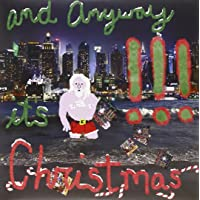 And Anyway It's Christmas (Vinyl)