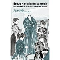 Breve historia de la moda.Desde la Edad Media
