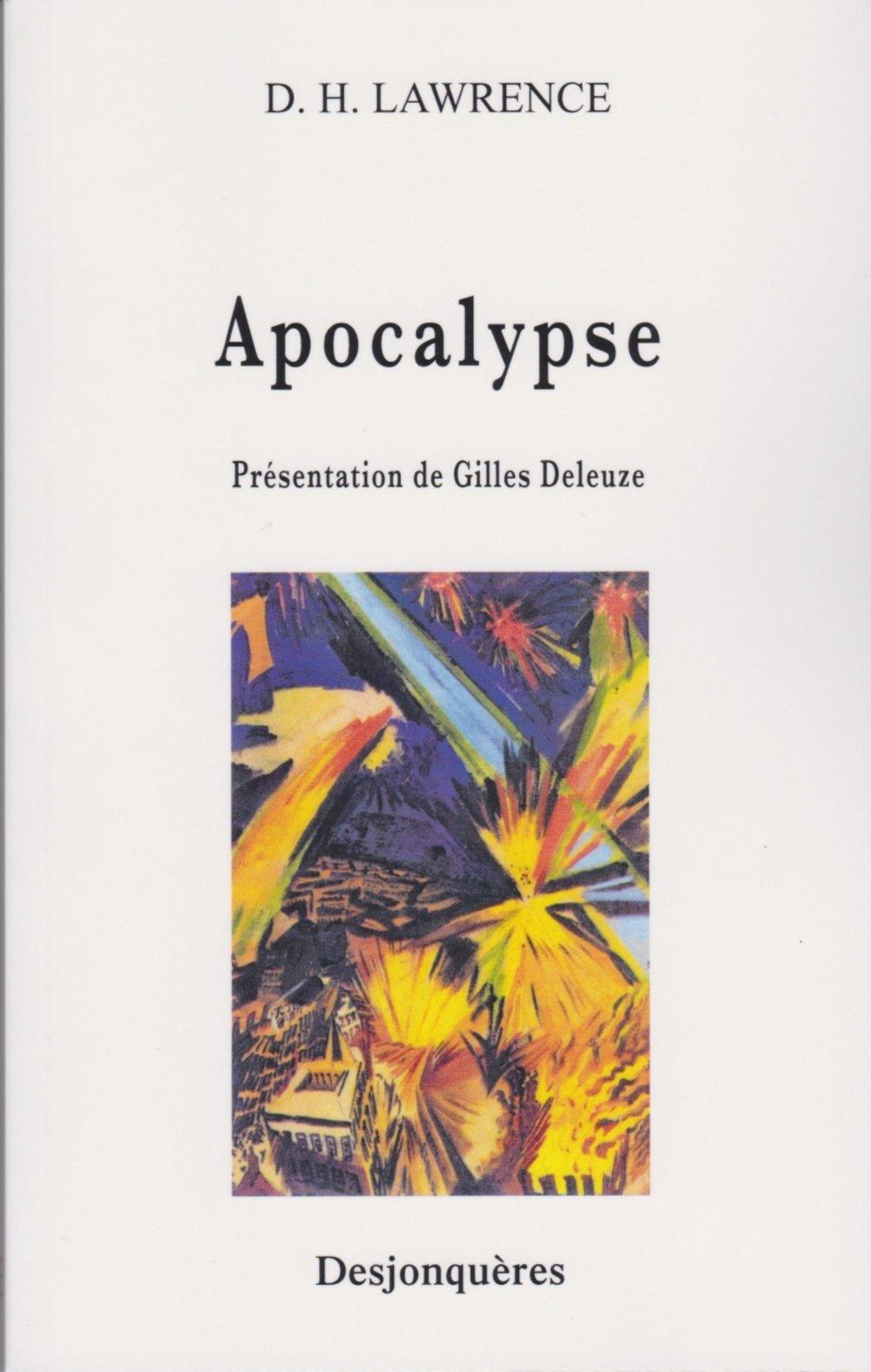 Apocalypse Broché – 26 mai 2002 David Herbert Lawrence Gilles Deleuze Fanny Deleuze Desjonquères