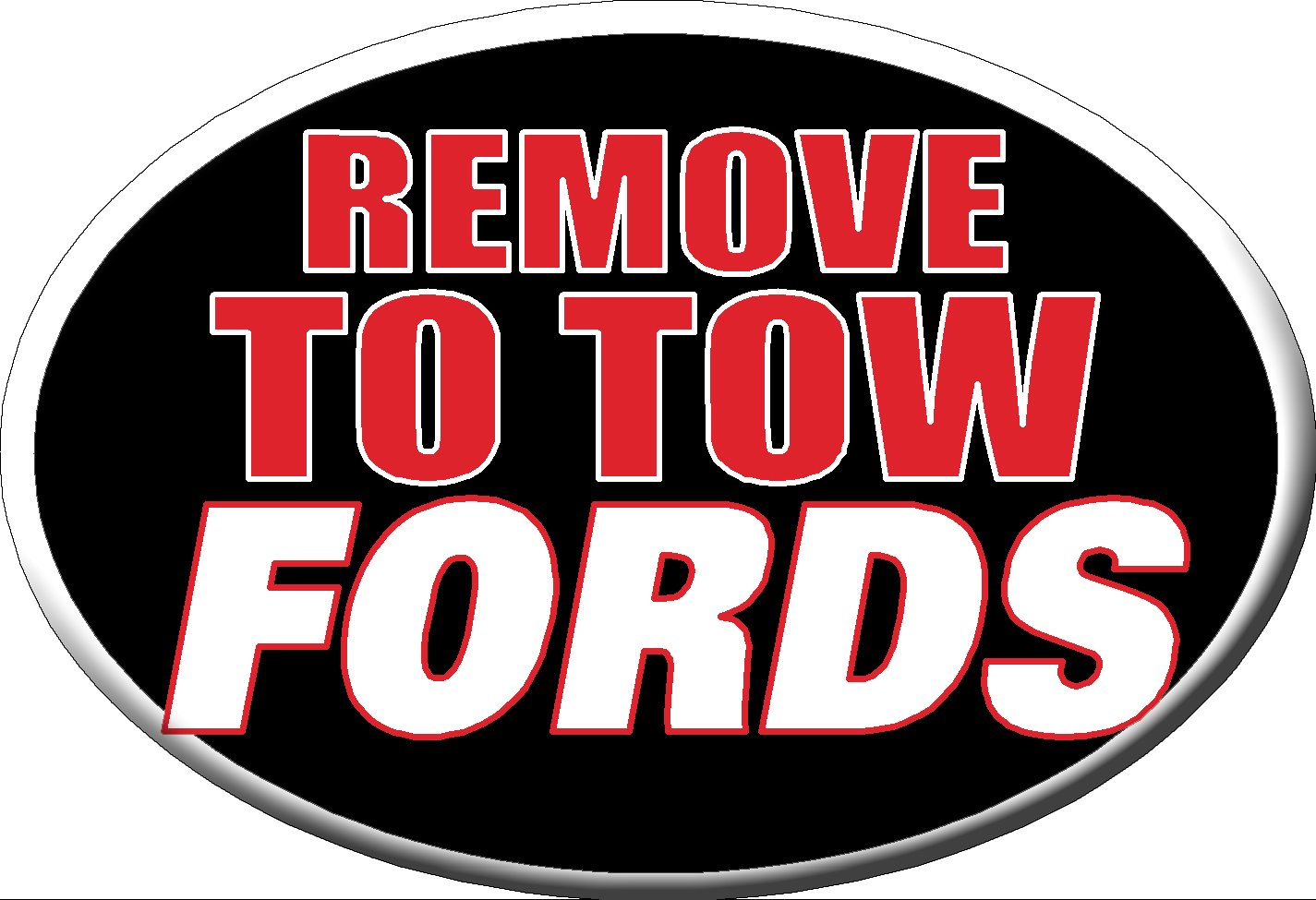 Knock Out Decals 213H 'Remove To Tow Fords' Hitch Cover PRRXE