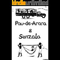 Pau-de-Arara & Senzala