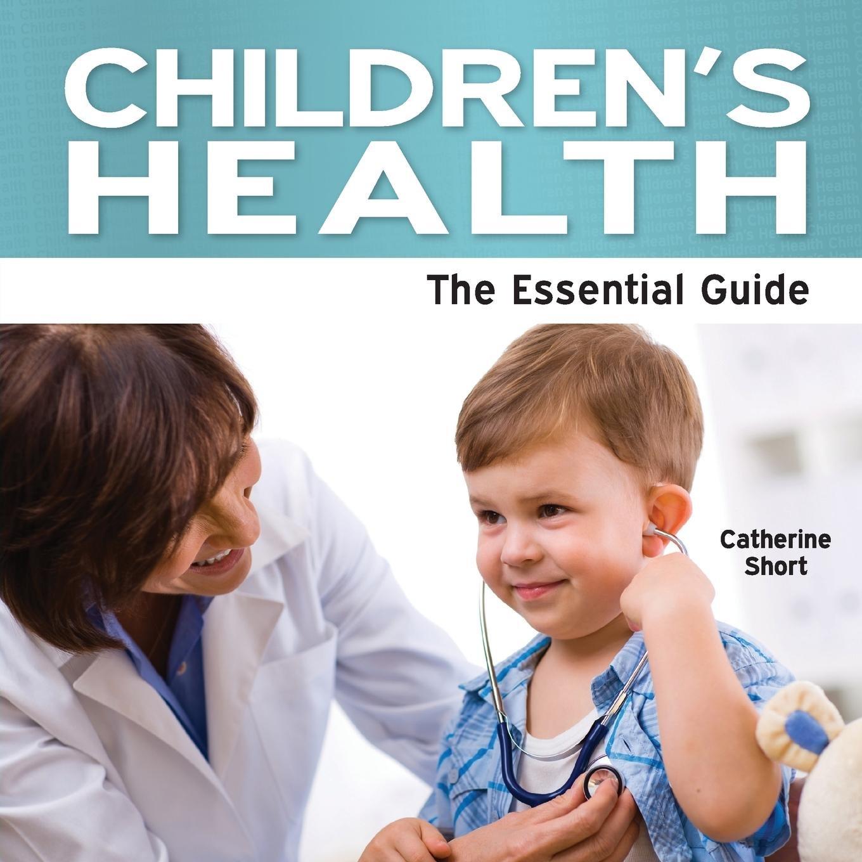 Download Children's Health - The Essential Guide pdf epub