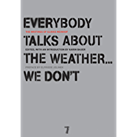Everybody Talks About the Weather . . . We Don't: The Writings of Ulrike Meinhof