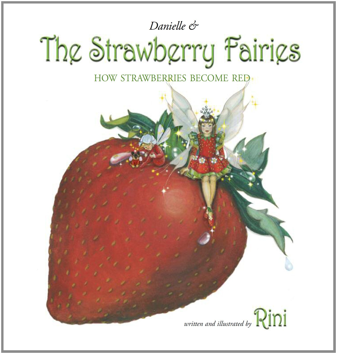 Read Online Danielle and the Strawberry Fairies PDF