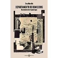 Departamento de homicidios (2ªED): Una memoria de la España negra (VARIOS)