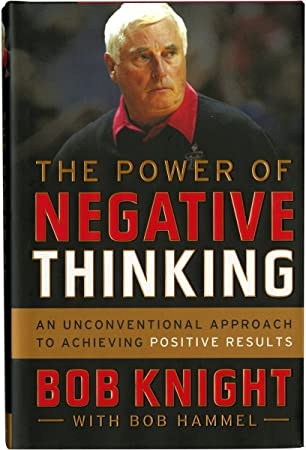 """b46dcfed97b Image Unavailable. Image not available for. Color  Bob Knight Signed """"The  Power of Negative Thinking"""" Book"""