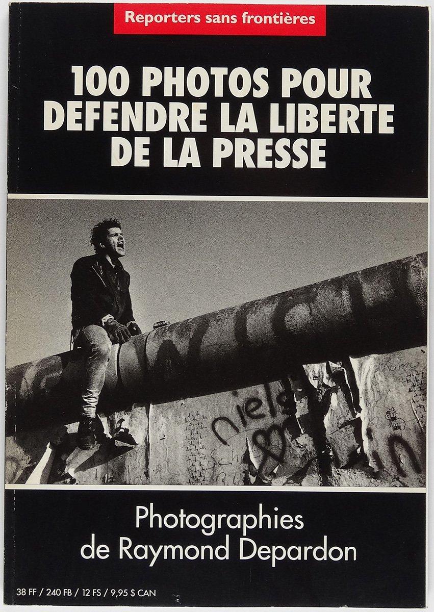 Amazon.fr - 100 photos pour défendre la liberté de la presse - Raymond  Depardon - Livres