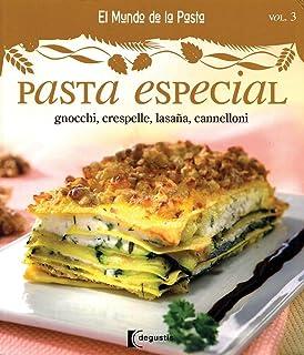 Pasta especial / Special Pasta: Gnocchi, Crespelle, Lasana, Cannelloni / Gnocchi,