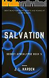 Salvation (A Secret Apocalypse Story Book 5)