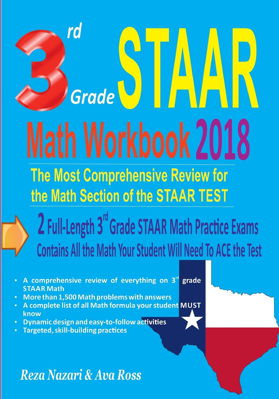 Read Online 3rd Grade STAAR Math Workbook 2018: The Most Comprehensive Review for the Math Section of the STAAR TEST ebook
