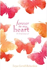 Forever in My Heart: A Grief Journal Kindle Edition