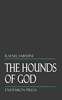 Captain blood ebook rafael sabatini amazon kindle store the hounds of god fandeluxe Ebook collections
