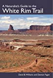 A Naturalist's Guide to the White Rim Trail