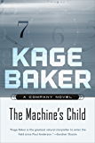 The Machine's Child: A Company Novel (The Company)