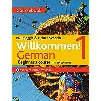 Willkommen! 1 (Third edition) German Beginner s course