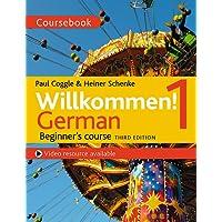 Willkommen! 1 (Third edition) German Beginner's course: Coursebook