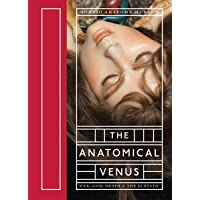 The Anatomical Venus: Wax, God, Death & the