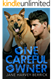 One Careful Owner: Love Me, Love My Dog (English Edition)