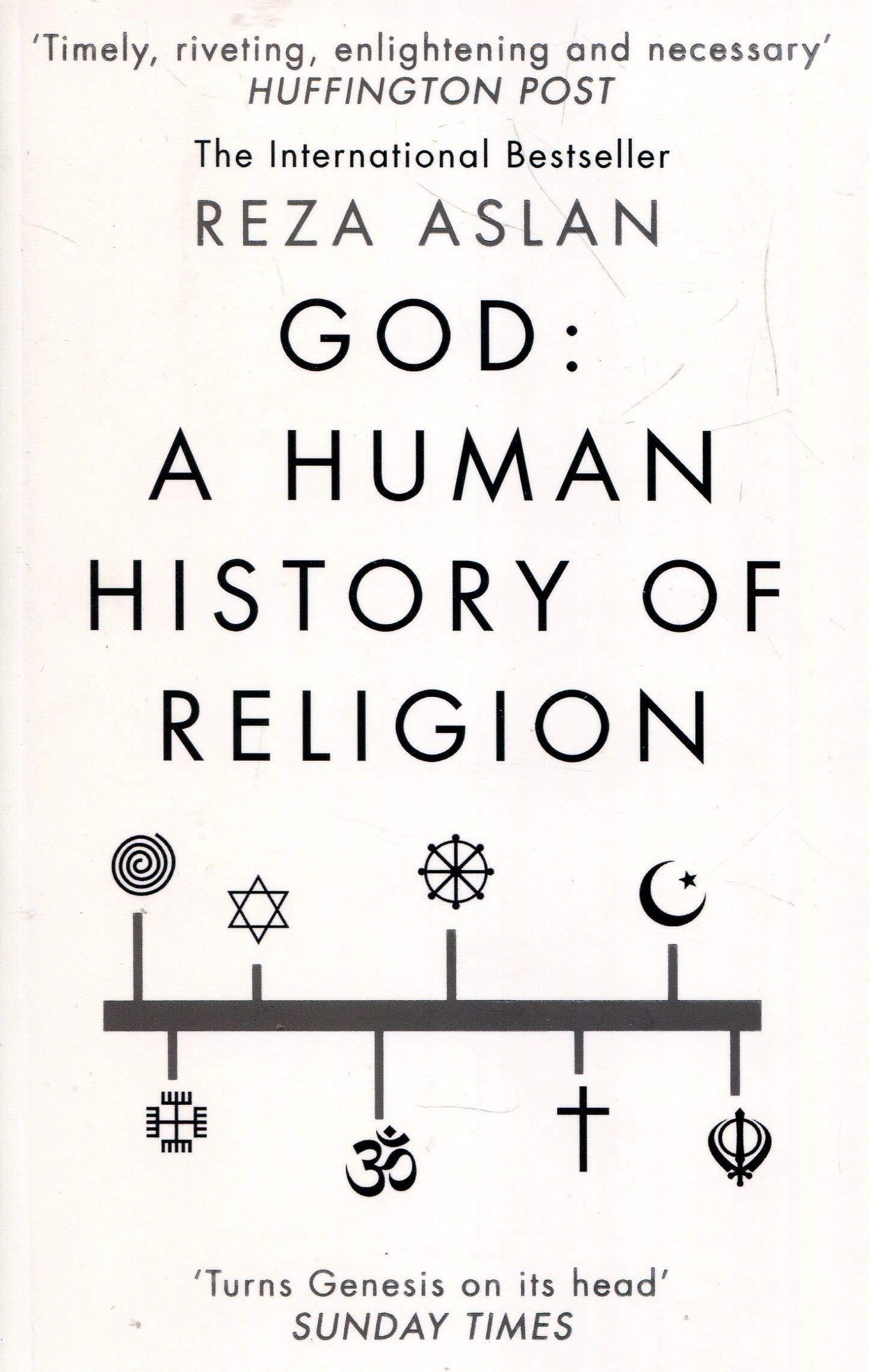 God. A human history (Inglese) Copertina flessibile – 1 giu 2018 Reza Aslan Random Uk 0552174998 RELIGION / History