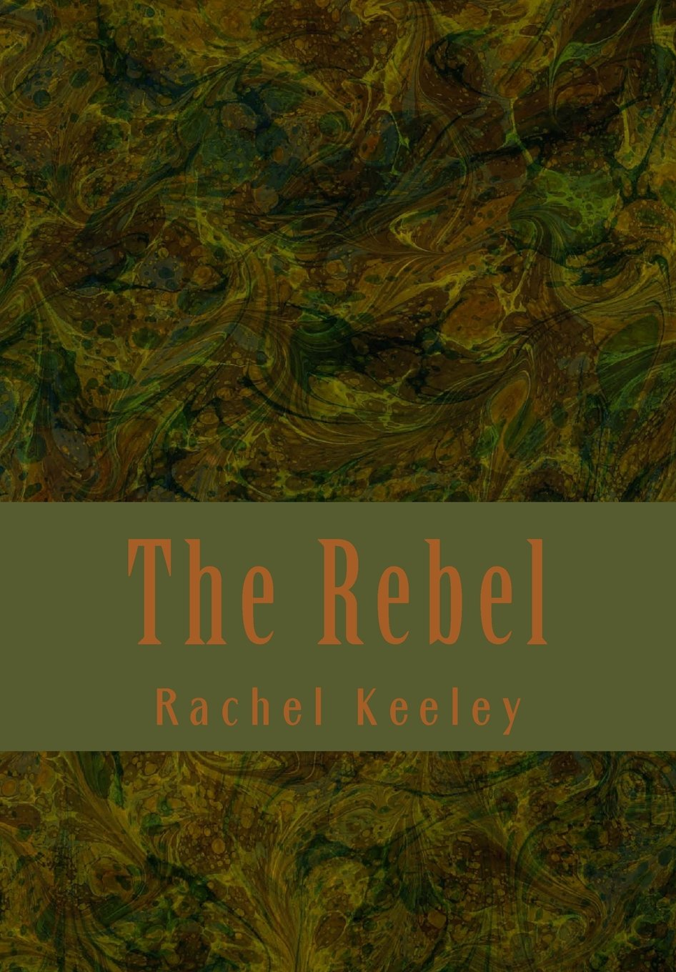 Download The Rebel (The Rulemanian Rebellion trilogy) (Volume 1) pdf