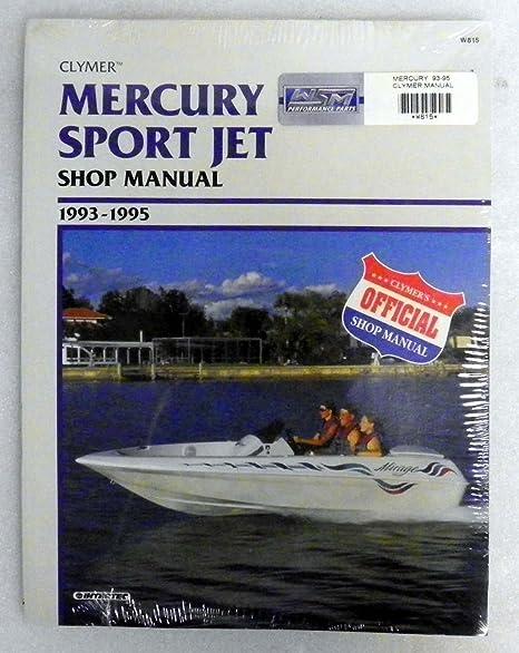 Amazon com: Mercury Clymer Manual 1993-1995 Model:Sport Jet 90-120