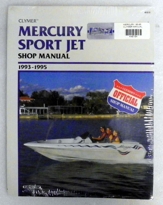 Mercury Clymer Manual 1993-1995 Model:Sport Jet 90-120 hp, 192 pgs/Trim Size 8.25 x 10.875 WSM W815