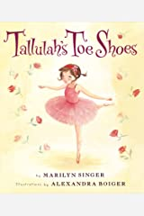 Tallulah's Toe Shoes Kindle Edition