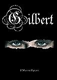 Gilbert (Cronache dalle Terre di Arret (Arret Saga))