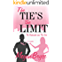The Tie's The Limit (The Fashionista and The Geek Book 2)