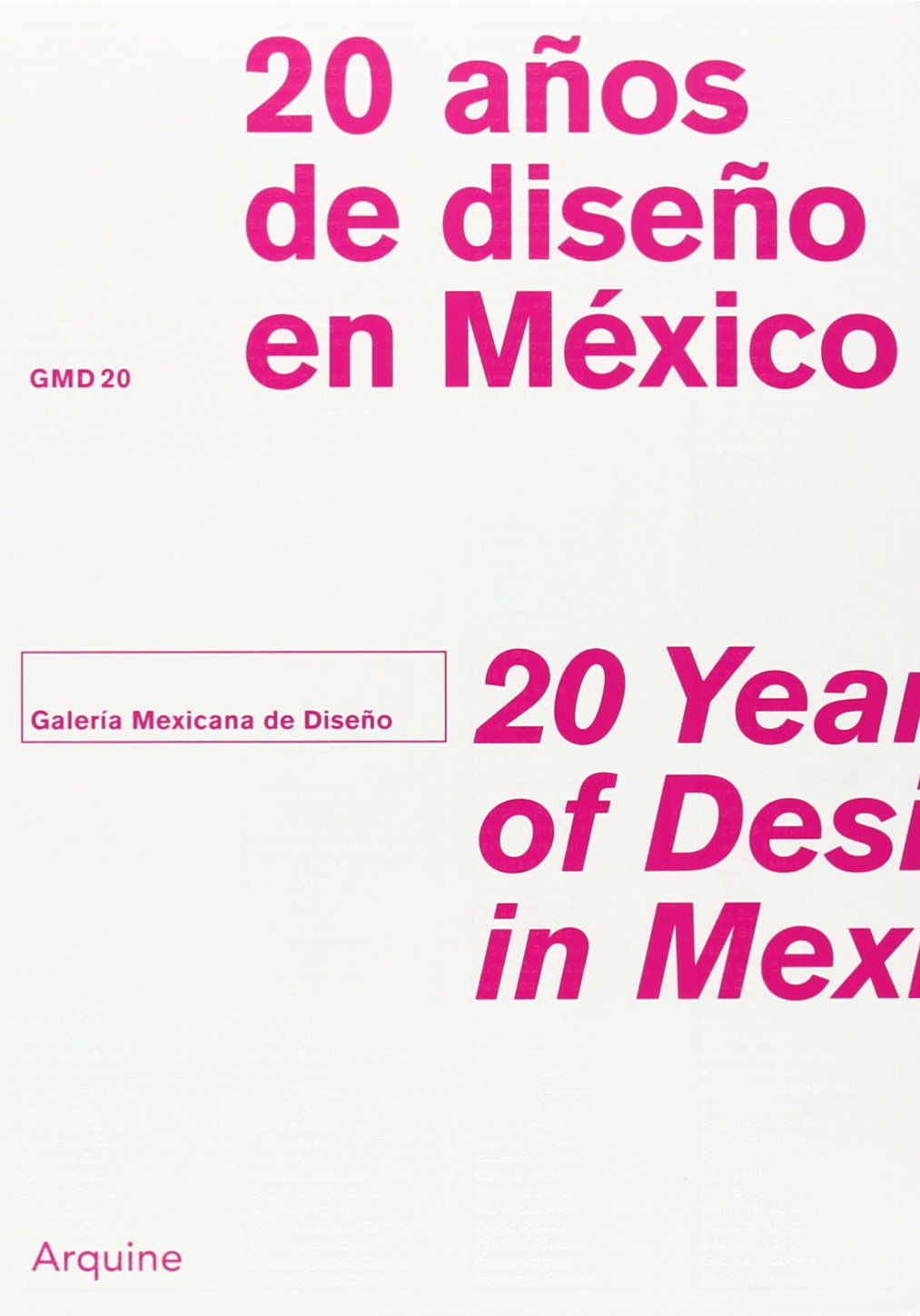 20 Years of Design in Mexico: Galeria Mexicana de Diseno: Amazon.es: Galeria Mexicana de Diseno: Libros en idiomas extranjeros