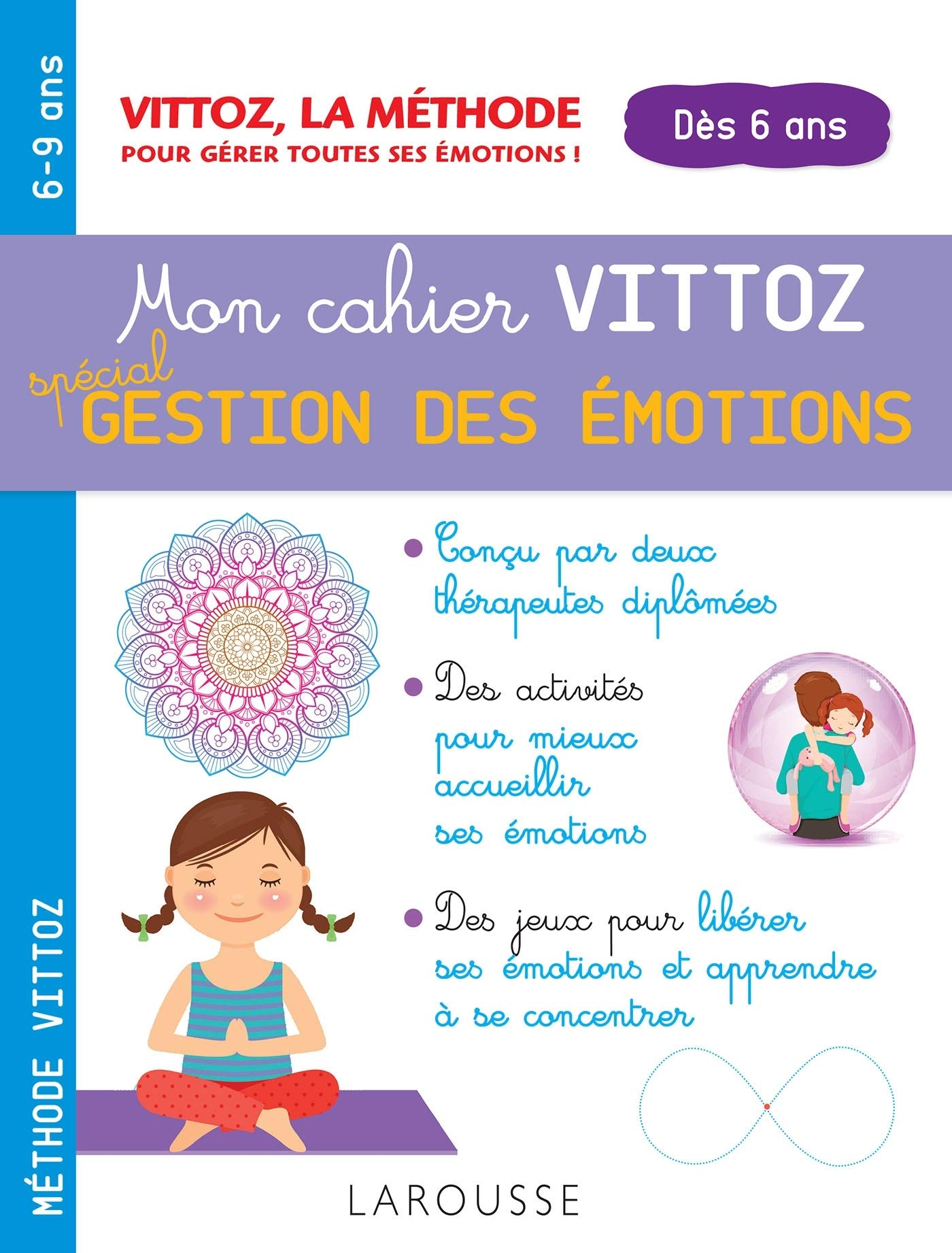 Mon cahier Vittoz, spécial gestion des émotions (6 ans et +)