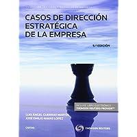 Casos de dirección estratégica de la empresa (5ª ed.) (Tratados y Manuales de Empresa)