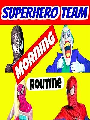 Amazon.co.uk: Watch Superhero Morning Routine | Prime Video