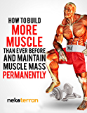 bodybuilding forum: How to Build More Muscle than Ever Before and Maintain Muscle Mass Permanently