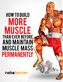 Weight Training: Muscle by Science: Your Simple Guide to Building a