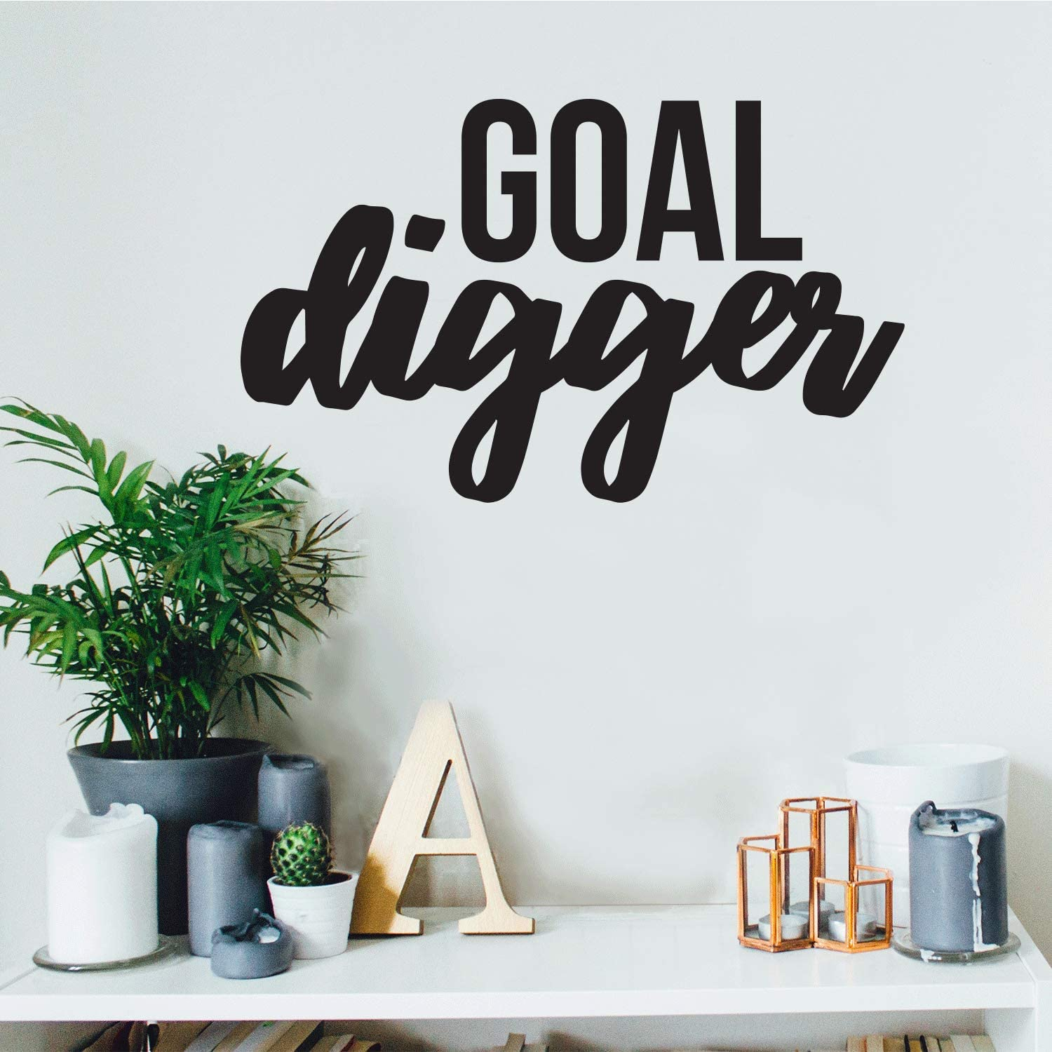 Goal Digger Inspirational Women's Quotes - Wall Art Decal 13