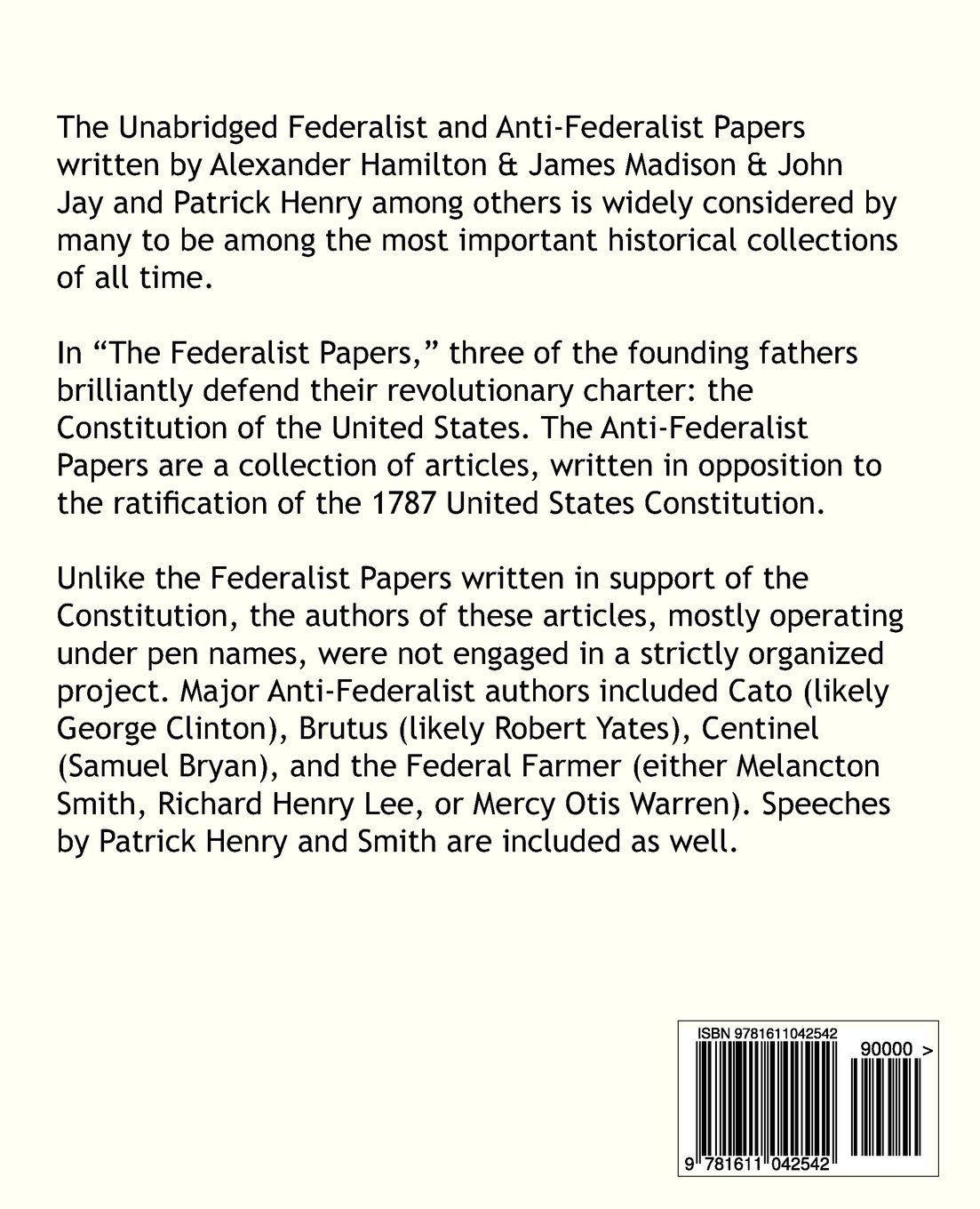 the unabridged federalist papers and anti federalist papers john the unabridged federalist papers and anti federalist papers john jay james madison patrick henry alexander hamilton 9781611042542 com books