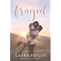 Frayed: A Small Town Sports Romance (Willow Springs Series Book 1)