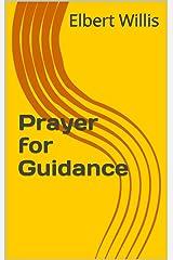 Prayer for Guidance Kindle Edition