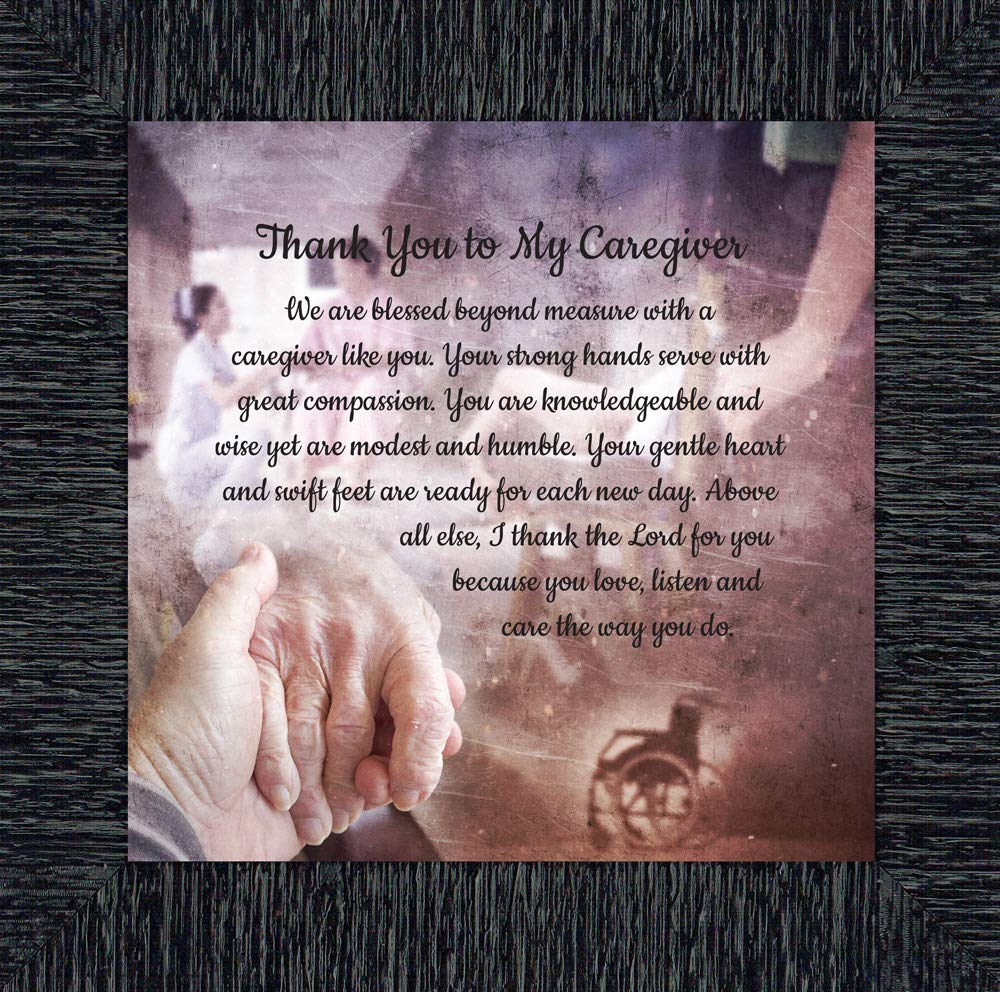 Elegantly Yours Thank You to My Caregiver, Thoughtful Gifts, Inspirational Picture Frame, 10x10 8671B