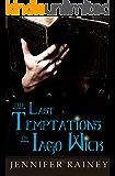 The Last Temptations of Iago Wick