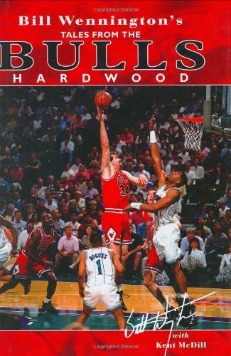 Read Online Bill Wennington's Tales from the Bulls Hardwood PDF