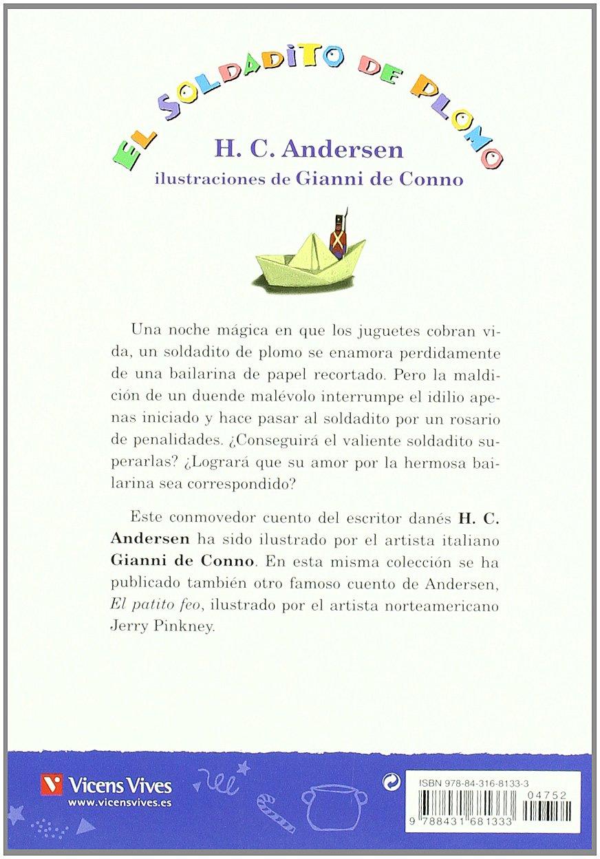 El Soldadito De Plomo: 14 Colección Piñata - 9788431681333: Amazon.es: Francisco Anton Garcia, Hans Christian Andersen, Gabriel Casas Torrego, ...