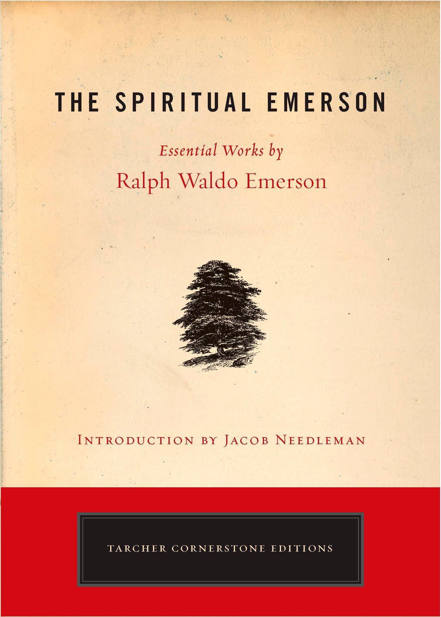 Download The Spiritual Emerson: Essential Works by Ralph Waldo Emerson (Tarcher Cornerstone Editions) ebook