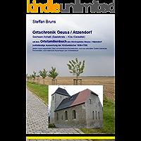 Ortschronik mit Ortsfamilienbuch für Geusa und Atzendorf (Kliatal)