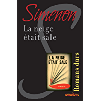 La neige était sale (French Edition)
