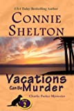 Vacations Can Be Murder: A Charlie Parker Mystery, Book 2