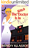 The Witch Doctor Is In (Washington Medical: Vampire Ward (Magical Washington) Book 1)